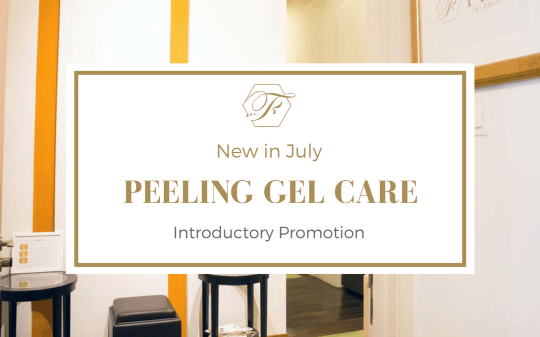 Launch of Peeling Gel Care (July Newsletter)